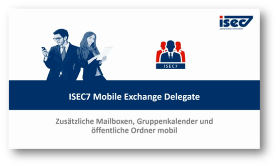 Webinar - ISEC7 Mobile Exchange Delegate