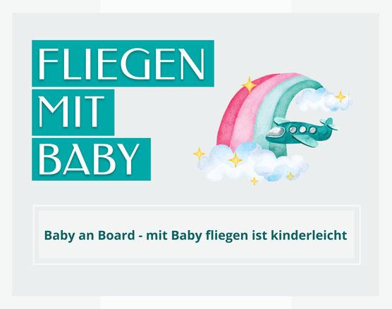 Mit Baby fliegen ist kinderleicht. Flugzeugbild und Kuscheltier