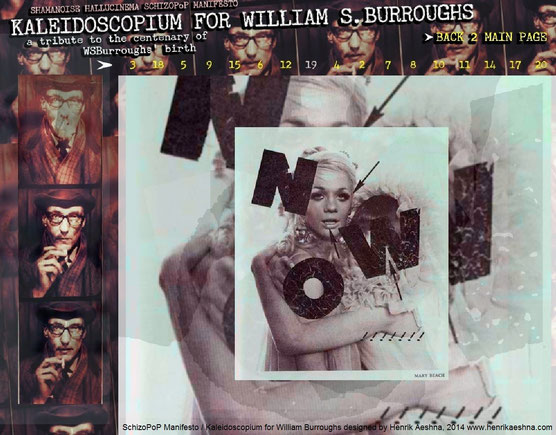 KALEIDOSCOPIUM FOR WILLIAM-BURROUGHS - Shamanoise Hallucinema  SchizoPoP-Manifesto by Henrik-aeshna Mary-Beach