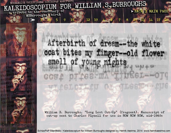 KALEIDOSCOPIUM FOR WILLIAM-BURROUGHS - Shamanoise Hallucinema  SchizoPoP-Manifesto by Henrik-aeshna - cut-up 1