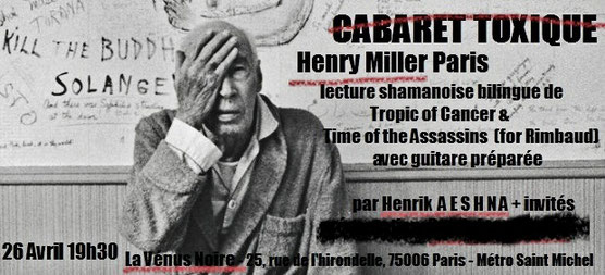 Henrik Aeshna reads Henry Miller in Paris
