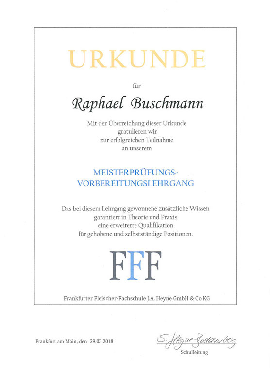 Urkunde der Frankfurter Fleischer-Fachschule für Raphael Buschmann für die erfolgreiche Teilnahme am Meisterprüfungs-Vorbereitungslehrgang.