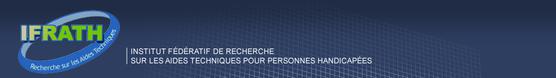 Handicap 2014 Les technologies d'assistance : de la compensation à l'autonomie