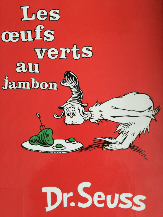 Recent Reads:  Les Oeufs Verts au Jambon by Dr. Seuss