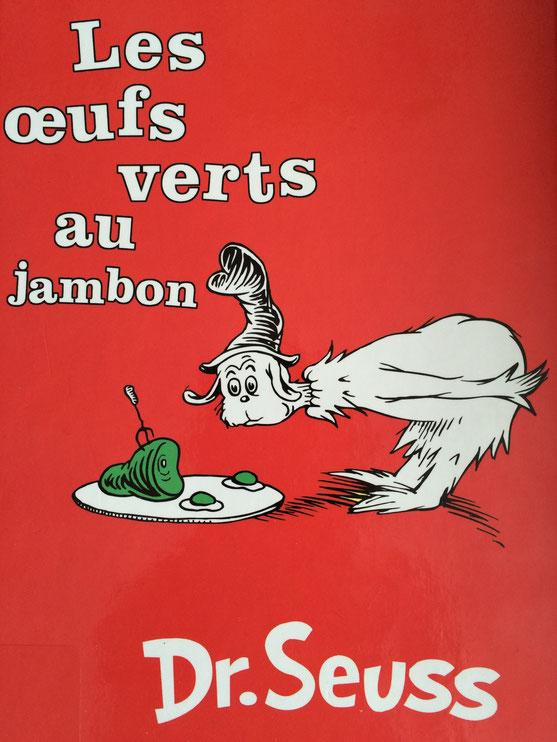 Recent Reads:  Les Oeufs Verts au Jambon by Dr. Seuss