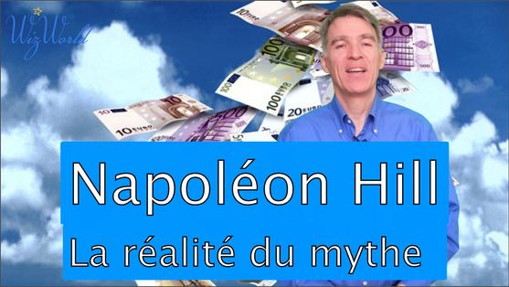 Napoléon Hill, la réalité derrière le mythe