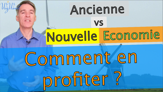 Ancienne vs Nouvelle Economie
