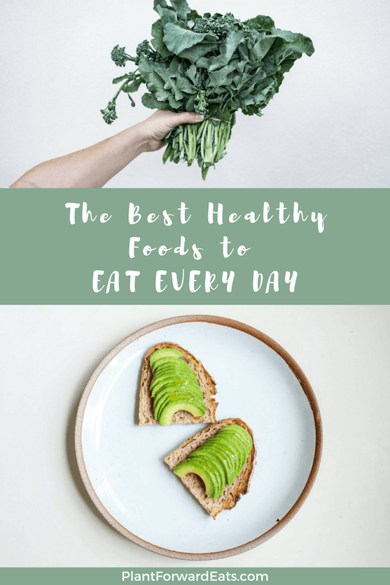 Here are the best healthy foods that you can eat every day! Take a peek at this list and choose a few to add to your meal plan ASAP! #healthy #foodlist #eathealthy #thebest #superfoods