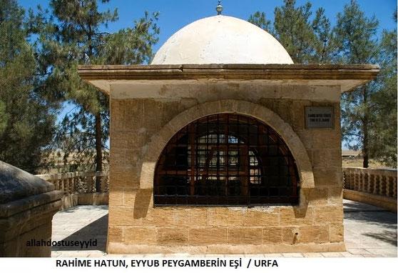 Ayyūb (Hiob)'s Frau Rahmâ - Alayhi Salam [Türkei, Viranşehir] 2
