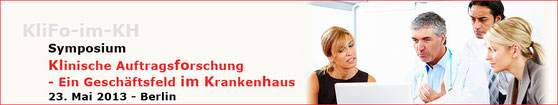 Symposium Klinische Auftragsforschung - ein Geschäftsfeld im Krankenhaus