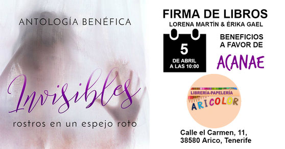 Firma de libros: Invisibles, antología benéfica a favor de ACANAE para combatir el acoso escolar en Canarias