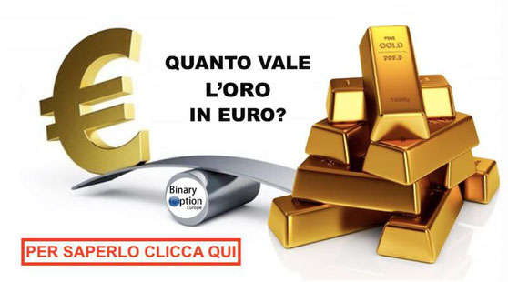 quanto vale l'oro in euro al grammo oncia