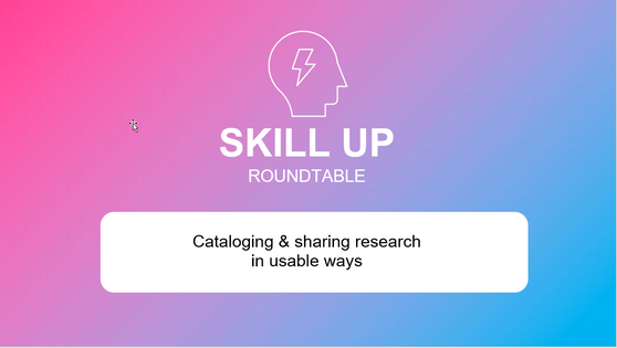 Download Skill up - Cataloging & sharing research in usable ways