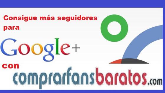 Comprar Seguidores Google Plus