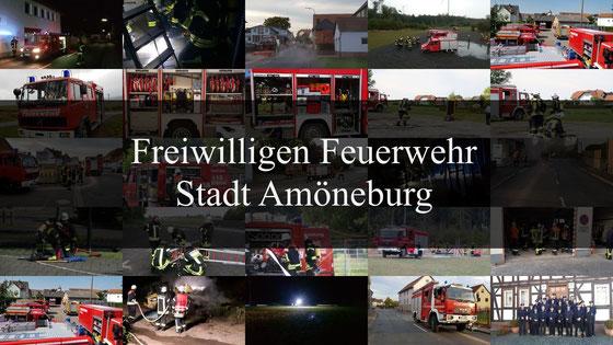 Collage von Feuerwehrbildern mit dem Text Freiwilligen Feuerwehr Stadt Amöneburg