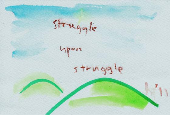 Struggle Upon Struggle 2011 ©︎ Hanae Tanazawa
