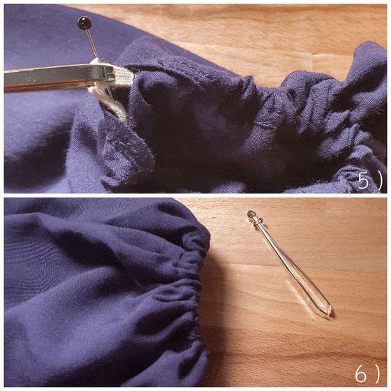5) Die Nadel wird bis zum anderen Tunnelende gezogen und die beiden Gummibandenden können miteinander vernäht werden. 6) Tunnel zunähen und fertig!