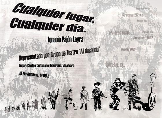 Cartel de la obra Cualquier Lugar, Cualquier día realizado por Sagrario Martín