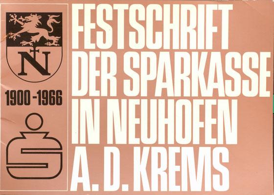 Festschrift der Sparkasse Neuhofen an der Krems 1900-1966. Grafische Gestaltung von Heinz Traimer.