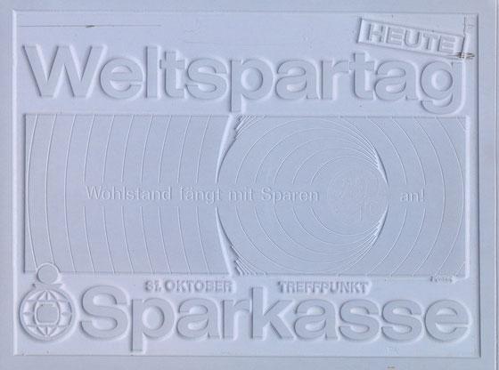 1966_heute weltspartag. wohlstand fängt mit sparen an! 31. oktober treffpunkt sparkasse.sparkassenverlag, heinz traimer, klischee.