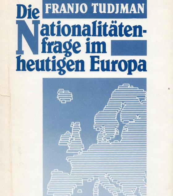 """Tuđmanova knjiga: """"Pitanje nacije u današnjoj Europi"""""""