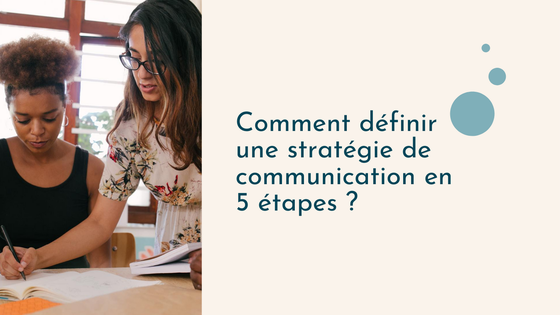 Stratégie de communication - définir son Plan de com