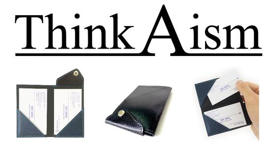 【新製品】新しいブランドThinkAism−シンカイズムー