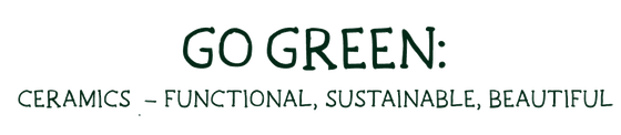 """""""Go Green: Ceramics - Functional, Sustainable, Beautiful"""" Clip Award 2018, Video Competition"""