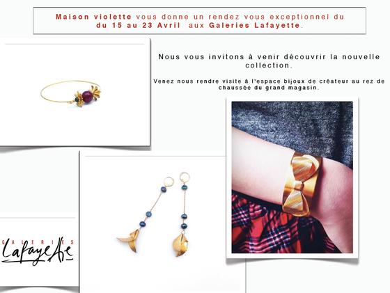 Retrouvez Maison Violette aux Galeries Lafayette du 15 au 23 Avril 2013