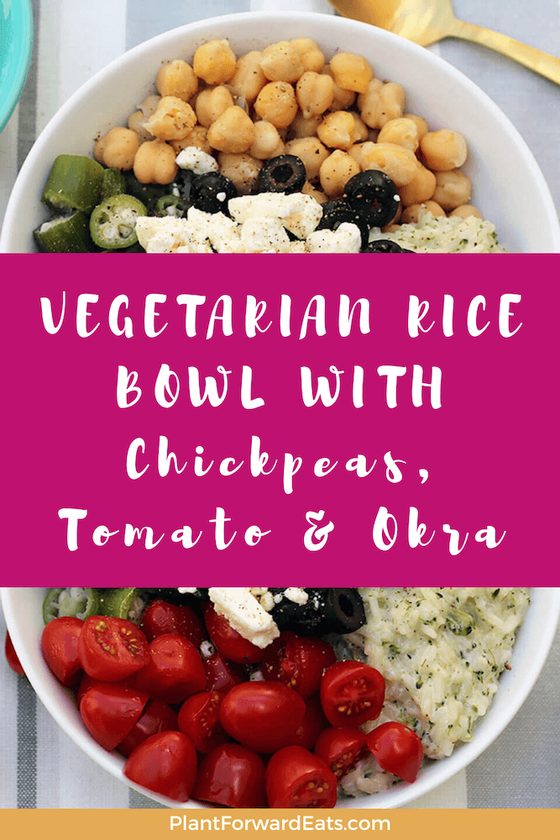 Healthy vegetarian rice bowl. Give this easy recipe a try for lunch! #powerbowl #ricebowl #vegetarian #lunchrecipe #chickpeas #okra #tomatoes #pulses #feta #olives