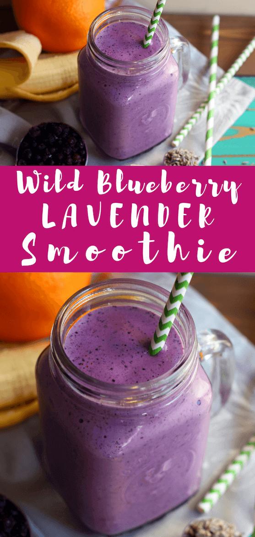 Wild blueberry lavender smoothie recipe! #lavendersmoothie #wildblueberries #smoothie #destress