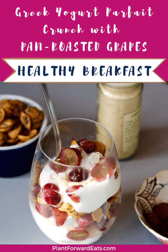 Greek Yogurt Parfait with Cereal and Pan-Roasted Grapes