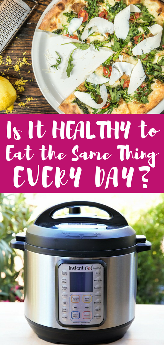 Is it healthy to eat the same thing everyday? Is sticking to strict diet rules better than eating the rainbow? Discover new Instant Pot recipes (and a giveaway) for your list of dinner ideas! #anappleaday #pizzalover #instantpotrecipes #frenchtoastrecipes