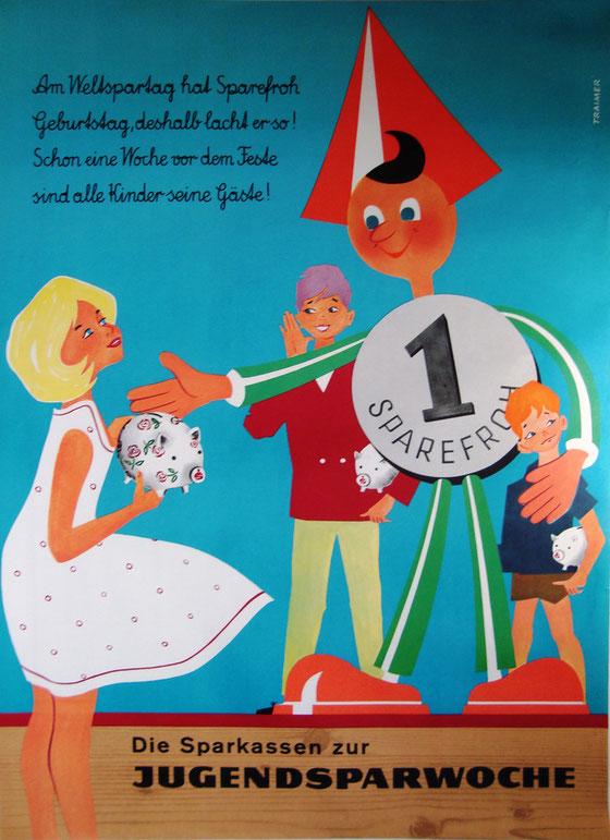 Sparefroh am Weltspartag (Sparkasse vermutlich 1960). Plakat von Heinz Traimer.