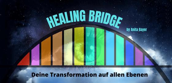 Heilende Brücke, Regenbogen, Regenbogenbrücke, Transformation auf allen Ebenen, Entdecke dein wahres Selbst, deine Bestimmung, deinen Lebenssinn, entwickle deine Potenziale, Berufung, lebe deine Träume, Auflösung von Begrenzungen und Limitationen
