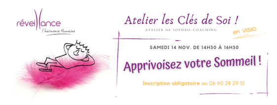 """Atelier de sophro-coaching """"les Clés de Soi"""": Apprivoisez votre Sommeil !"""