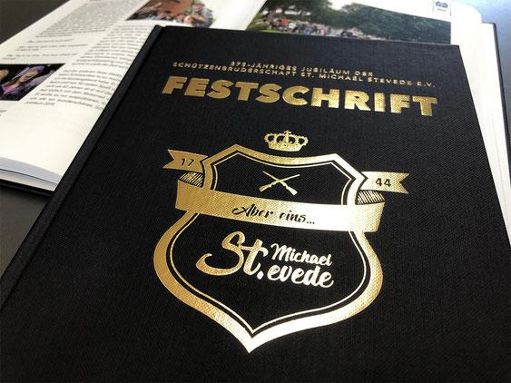 JUBILÄUMS-FESTSCHRIFT FÜR SCHÜTZENBRUDERSCHAFT ST. MICHAEL STEVEDE