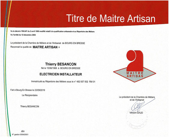 Certification du Titre de Maître artisan attribué à M Thierry Besançon en date du 23/09/2019