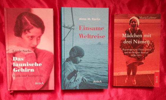 AvivA Verlag Lessie Sachs Alma M. Karlin Maria Leitner