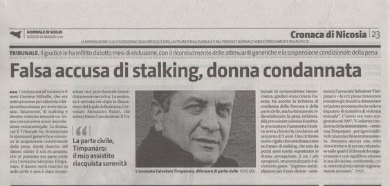 Giornale di Sicilia: Giovedì 26 maggio 2011 -  FALSA ACCUSA DI STALKING, DONNA CONDANNATA