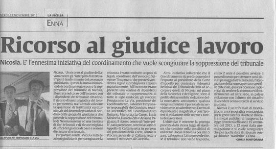 Per portare avanti i ricorsi e tutte le azioni giudiziarie per scongiurare la chiusura, è stato costituito un pool di legali, coordinato dall'avvocato Salvatore Timpanaro