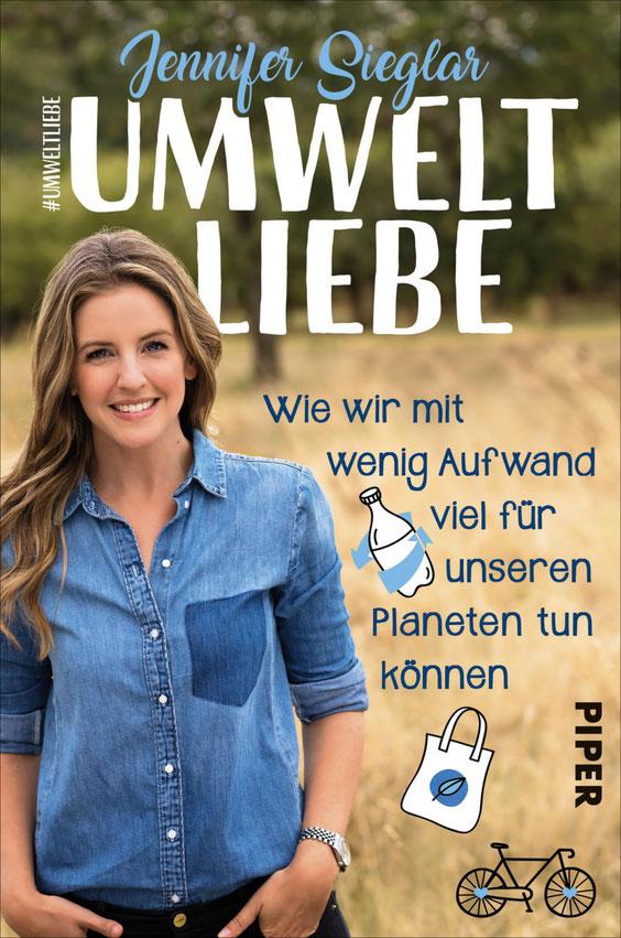 Umweltliebe - Wie wir mit wenig Aufwand viel für unseren Planeten tun können - Buchcover