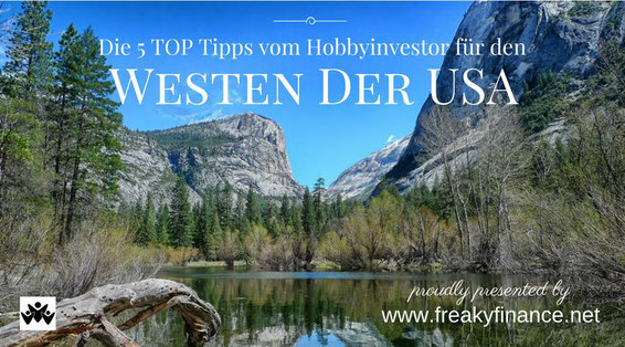 freaky finance, freaky travel, Gastartikel, West USA TOP 5 Tipps, See, Berge, blauer Himmel