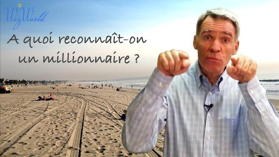 A quoi reconnaît-on un millionnaire?