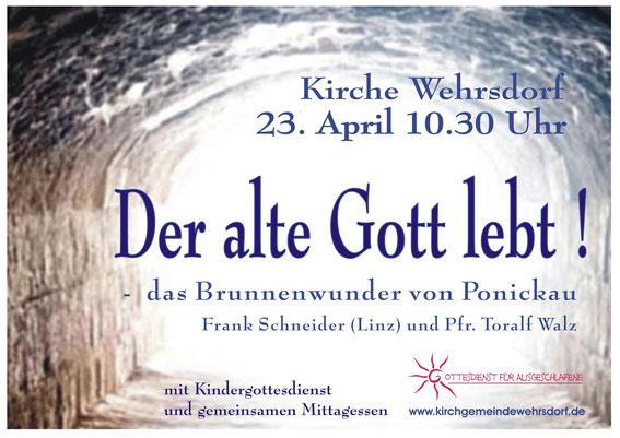 Einladungsplakat zum Gottesdienst am 23. April in Wehrsdorf mit Frank Schneider aus Linz
