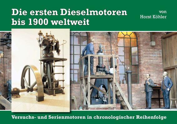 """""""Die ersten Dieselmotoren bis 1900 weltweit"""" von Horst Köhler, Coverbild"""