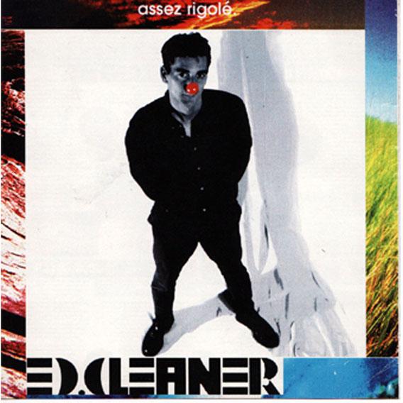 pochette album assez rigolé. par Ed Cleaner (16 titres - octobre 1998)