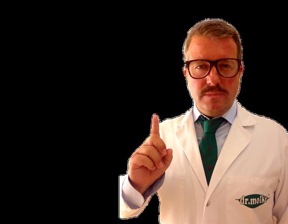 Dr.Molke eine geschützte Marke und weder ein Arzt noch ein medizinisches Heilmittel.