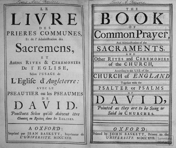 LIB.18.037 Baskett: The Book of Common Prayer ... with the Psalter or Psalms of David / Le Livre des Prieres Communes ... avec le Pseautier ou les Pseaumes de David (Oxford, 1717) / © Sammlung PRISARD