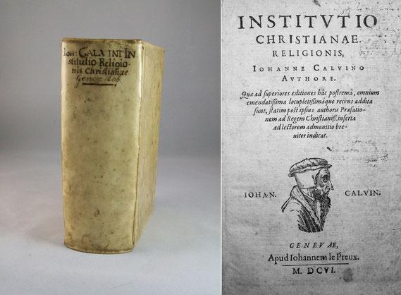 LIB.17.002 Institutio Christianae Religionis (Genevae, 1606) / © Sammlung PRISARD